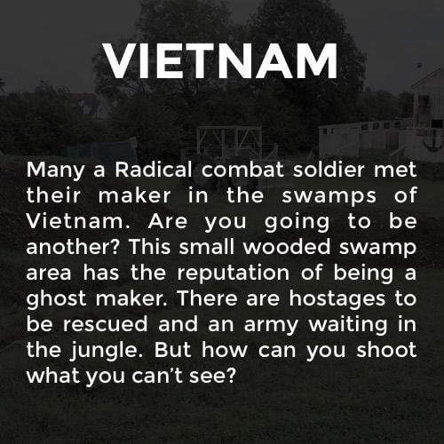 A fun description of the Vietnam battle arena at the Kilkenny Activity Centre.